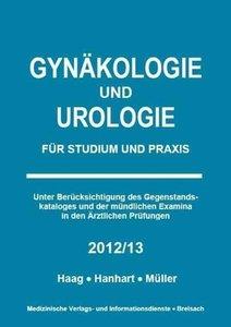 Gynäkologie und Urologie für Studium und Praxis - 2012/2013