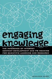 Engaging Knowledge