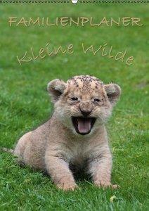 Kleine Wilde - Familienplaner (Wandkalender 2016 DIN A2 hoch)