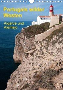 Portugals wilder Westen (Wandkalender 2016 DIN A4 hoch)