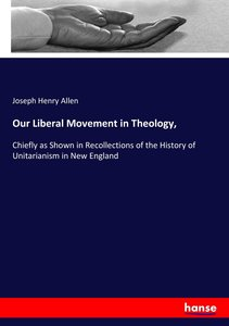 Our Liberal Movement in Theology,