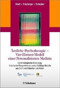 Ärztliche Psychotherapie - Vier-Ebenen-Modell einer Personalisie