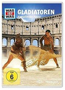 Was ist was DVD: Gladiatoren. Kampf in der Arena