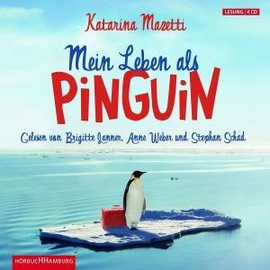 Katarina Mazetti: Mein Leben Als Pinguin