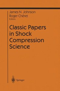 Classic Papers in Shock Compression Science