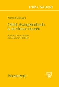 Otfrids 'Evangelienbuch' in der Frühen Neuzeit