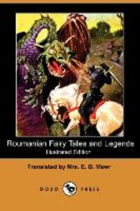 Roumanian Fairy Tales and Legends (Illustrated Edition) (Dodo Pr
