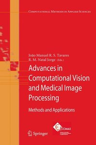 Advances in Computational Vision and Medical Image Processing