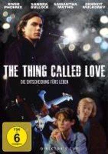 The Thing Called Love-Die En