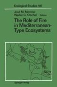 The Role of Fire in Mediterranean-Type Ecosystems