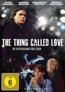 The Thing Called Love-Die En