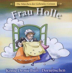 Frau Holle+König Drosselbart
