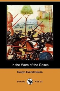 In the Wars of the Roses (Dodo Press)
