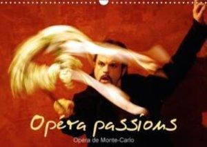 Opéra passions Opéra de Monte-Carlo (Calendrier mural 2015 DIN A