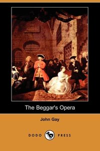 BEGGARS OPERA (DODO PRESS)