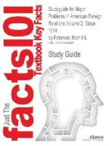 Studyguide for Major Problems in American Foreign Relations Volu