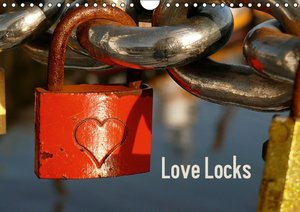 Love Locks / UK-Version (Wall Calendar 2015 DIN A4 Landscape)