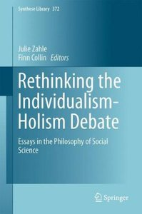 Rethinking the Individualism-Holism Debate