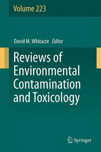 Reviews of Environmental Contamination and Toxicology Volume 223