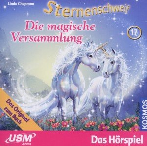 Sternenschweif 17: Die magische Versammlung