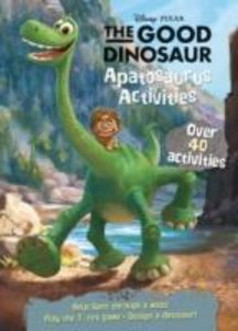 Disney Pixar the Good Dinosaur Apatosaurus Activities with Cover