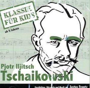 Klassik für Kids - Tschaikowsky