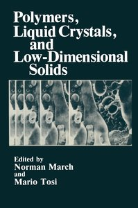 Polymers, Liquid Crystals, and Low-Dimensional Solids