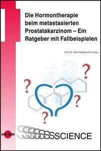 Die Hormontherapie beim metastasierten Prostatakarzinom - Ein Ra