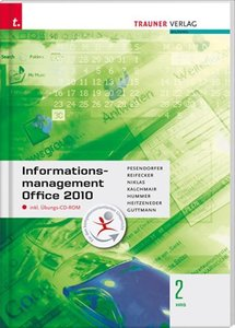 Informationsmanagement 2 HAS Office 2010 inkl. Übungs-CD-ROM