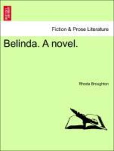 Belinda. A novel. VOL. III