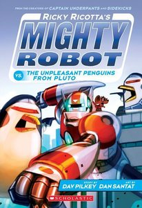 Ricky Ricotta's Mighty Robot 09 vs. The Unpleasant Penguins from