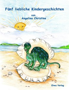Fünf liebliche Kindergeschichten