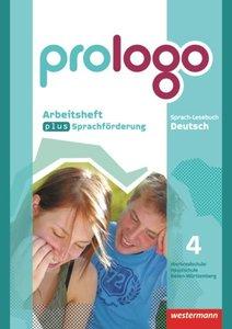 prologo 4. Arbeitsheft plus Sprachförderung. Hauptschule. Baden-