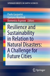 Resilience and Sustainability in Relation to Natural Disasters:
