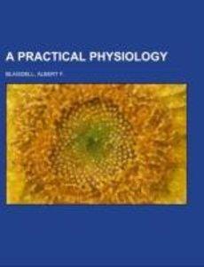 A Practical Physiology
