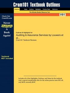 Outlines & Highlights for Auditing & Assurance Services by Louwe
