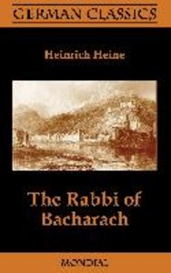 The Rabbi of Bacharach (German Classics)