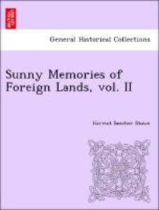 Sunny Memories of Foreign Lands, vol. II