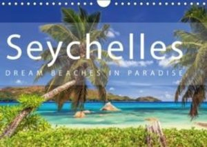 Seychelles Dream beaches in paradise (Wall Calendar 2015 DIN A4