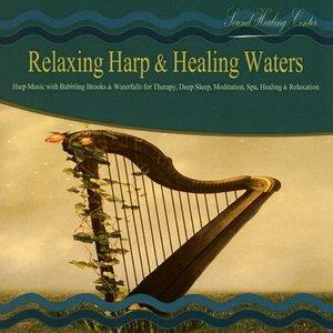 Relaxing Harp & Healing Waters