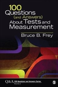 100 Questions (and Answers) About Tests and Measurement 2