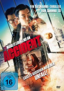 Accident - Lass es aussehen wie einen Unfall!
