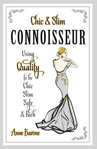 Chic & Slim Connoisseur