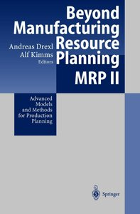 Beyond Manufacturing Resource Planning (MRP II)