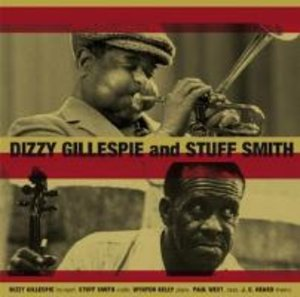 Dizzy Gillespie And Stuff Smith