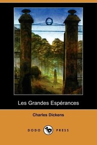 Les Grandes Esperances (Dodo Press)