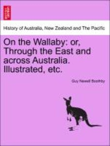 On the Wallaby: or, Through the East and across Australia. Illus