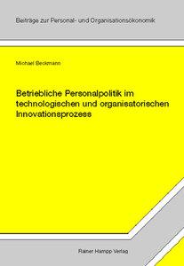 Betriebliche Personalpolitik im technologischen und organisatori