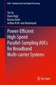 Power-Efficient High-Speed Parallel-Sampling ADCs for Broadband