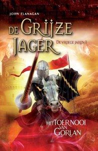 De Grijze Jager - De vroege jaren 1 - Het toernooi van Gorlan /